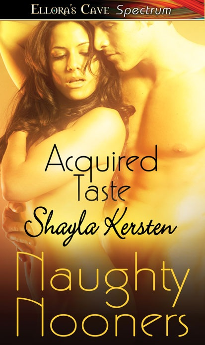 Acquired Taste Shayla Kersten